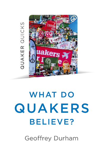 What do Quakers believe?